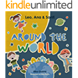 Leo, Ana, and Santi, around the World (English Edition)