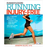 Running Injury-Free: How to Prevent, Treat, and Recover From Runner's Knee, Shin Splints, Sore Feet and Every Other Ache and Pain(2nd Edition)