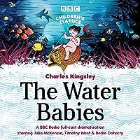 The Water Babies (BBC Children's Classics)
