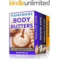 Homemade Beauty Products: For Beginners - The Complete Bundle Guide to Making Luxurious Homemade Body Butter, Homemade…