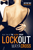 Lockout (The Alpha Group Trilogy #2)