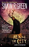 Hex and the City (Nightside, Book 4)
