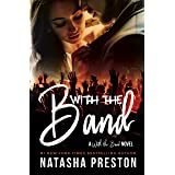 With the Band: A rock star romance