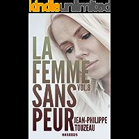 La femme sans peur (Volume 8) (French Edition)