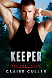 Keeper (The Lost Pack Book 2) (English Edition)