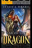 War of the Dragon: a Dragon Fantasy Adventure (Dragon Riders of Elantia Book 4)
