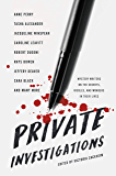 Private Investigations: Mystery Writers on the Secrets, Riddles, and Wonders in Their Lives