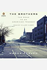 The Brothers: The Road to an American Tragedy Audible Audiobook