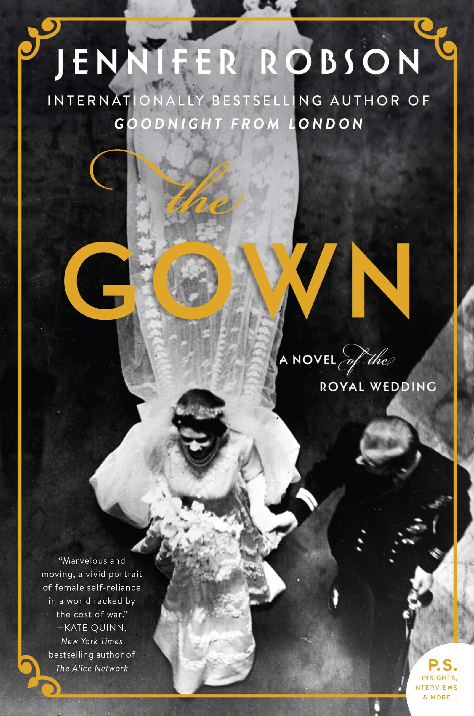 The Gown: A Novel of the Royal Wedding: Jennifer Robson