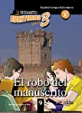 Aventuras para 3: El robo del manuscrito + Free audio download (book 9)