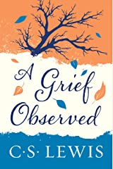 A Grief Observed Kindle Edition