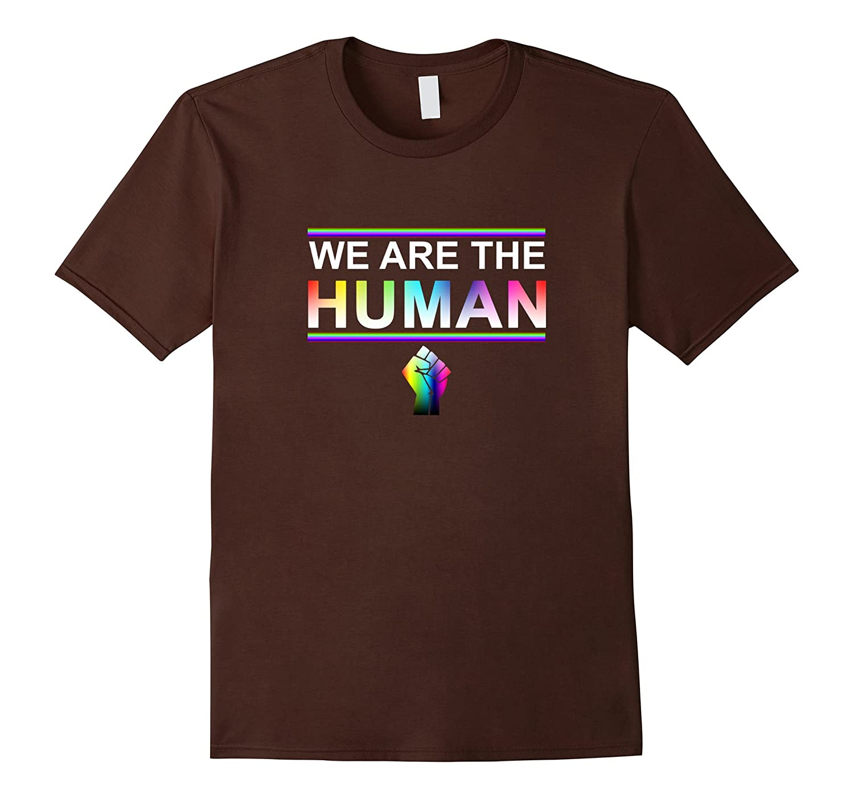 We Are All Human LGBT Shirt Pride 2017 T-shirt-CD