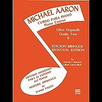 Michael Aaron Piano Course: Spanish & English Edition (Curso Para Piano), Book 2 book cover
