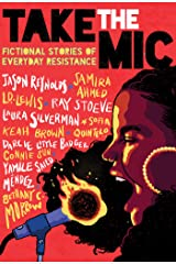 Take the Mic: Fictional Stories of Everyday Resistance Kindle Edition