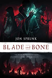 Blade and Bone (The Book of the Black Earth)