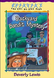 Backyard Bandit Mystery Cul De Sac Kids Book 15