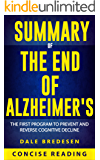 Summary of The End of Alzheimer's: The First Program to Prevent and Reverse Cognitive Decline by Dale Bredesen