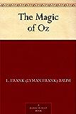The Magic of Oz (Oz Series Book 13)