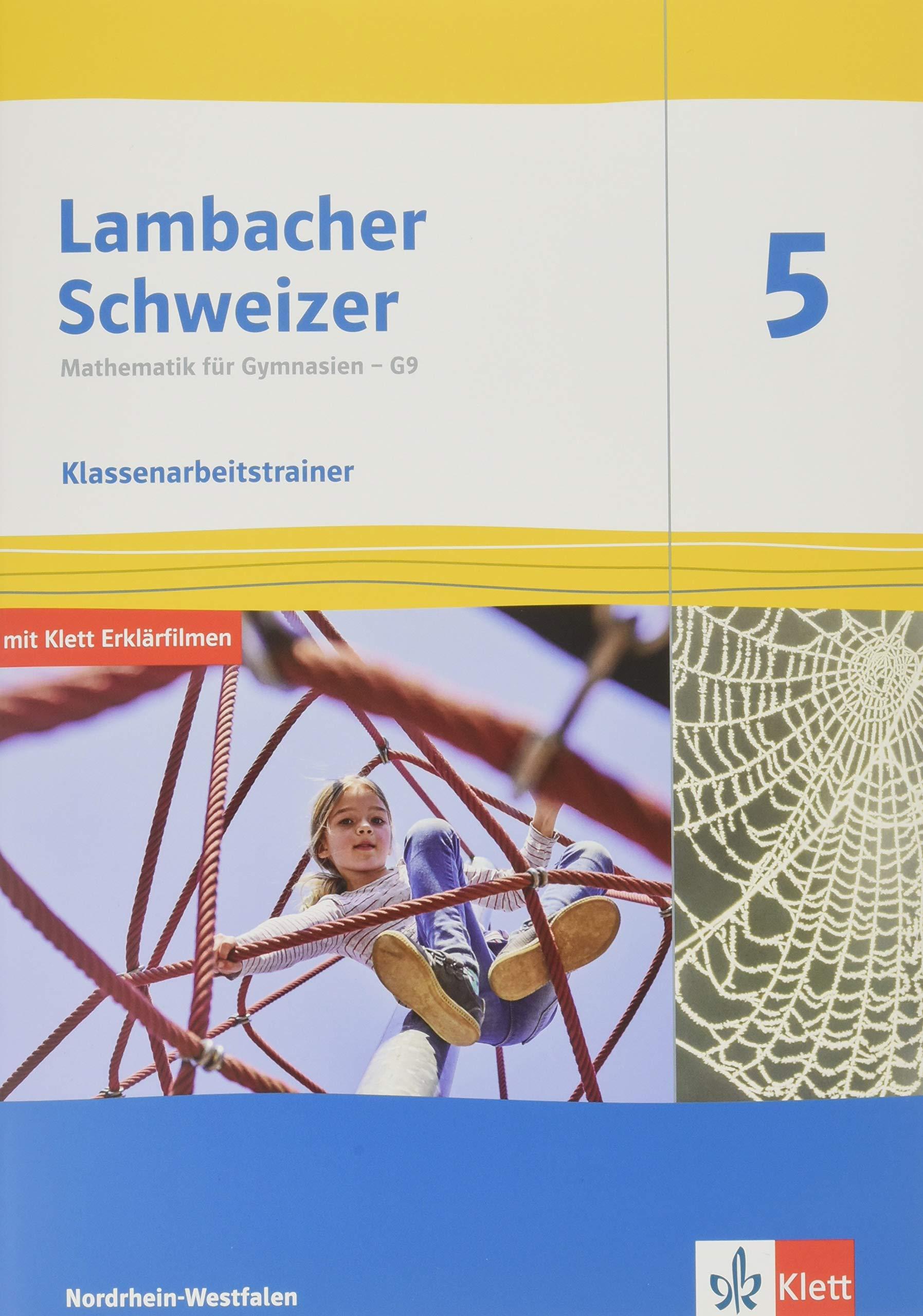 Lambacher Schweizer Mathematik 5   G9. Ausgabe Nordrhein Westfalen  Klassenarbeitstrainer. Schülerheft Mit Lösungen Klasse 5  Lambacher Schweizer ... G9. Ausgabe Für Nordrhein Westfalen Ab 2019