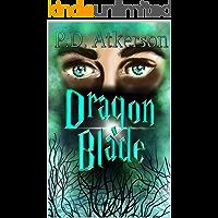 The Dragon Blade (of Aleanare Book 1)