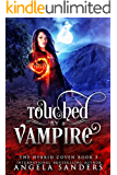 Touched by a Vampire (The Hybrid Coven Book 3)
