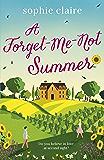 A Forget-Me-Not Summer: perfect feel-good romantic escapism!
