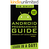 Android: App Development & Programming Guide: Learn In A Day! (Android, Rails, Ruby Programming, App Development…