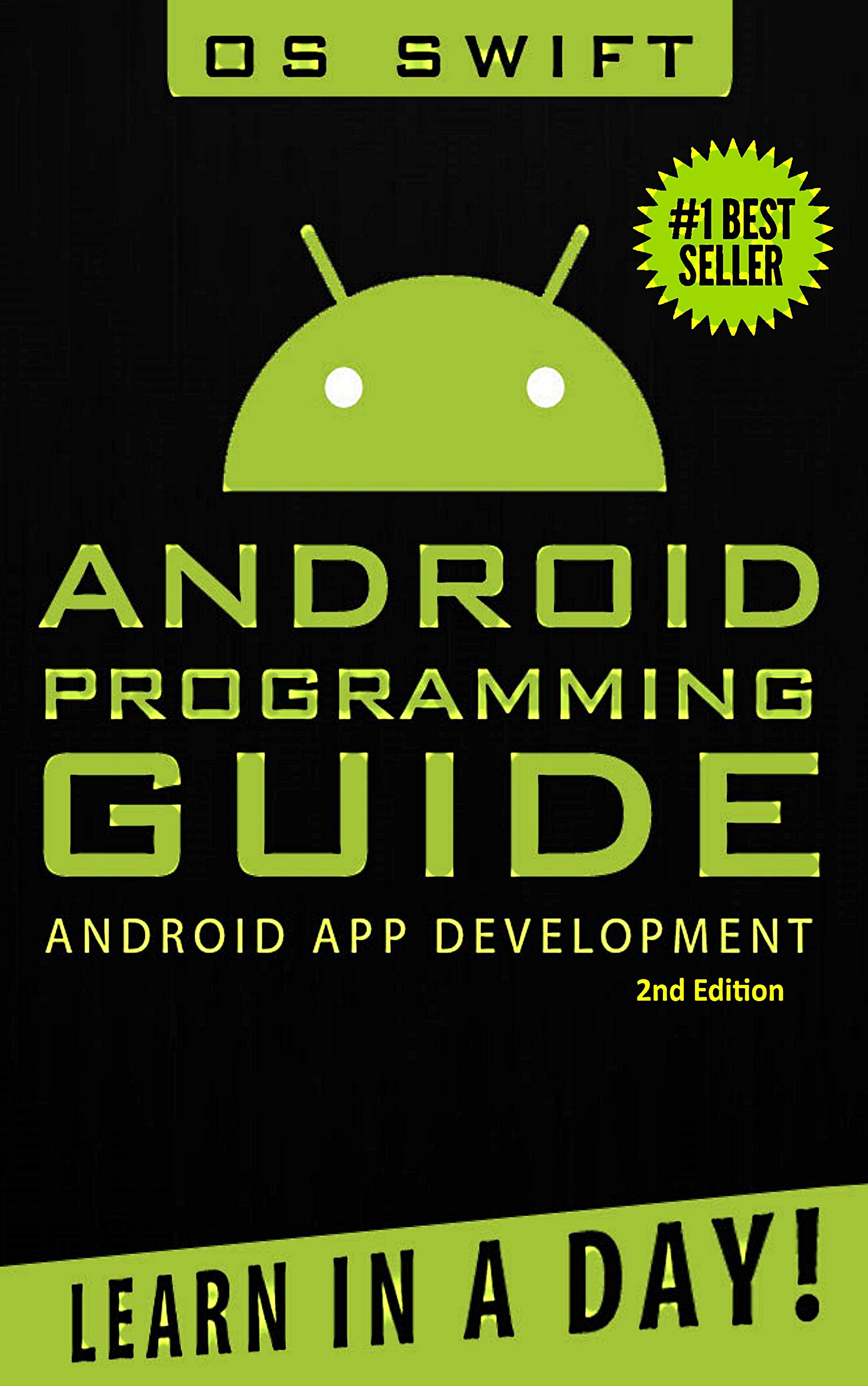 Android  App Development And Programming Guide  Learn In A Day   Android Rails Ruby Programming App Development Android App Development Ruby Programming   English Edition