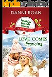 Love Comes Prancing (Holliday Islands Resort Book 3)