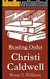 Christi Caldwell - Reading Order Book - Complete Series Companion Checklist (English Edition)