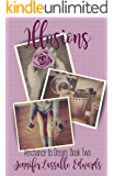 Illusions: Perchance to Dream Book Two