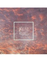 Worship Melodies