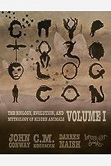 Cryptozoologicon: Volume I Kindle Edition