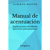Manual de acentuación (Blog de Lengua nº 2) (Spanish Edition)