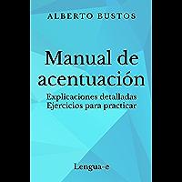 Manual de acentuación (Blog de Lengua nº 2) (Spanish Edition)