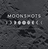 Moonshots: 50 Years of NASA Space Exploration
