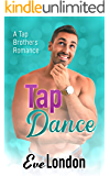 Tap Dance - A short second chance romance (Tap Brothers Book 4)