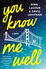 You Know Me Well: A Novel Kindle Edition