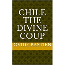 CHILE The Divine Coup Sep 6, 2017