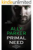 Primal Need: A Paranormal Shifter Romance (Prowlers Book 3)