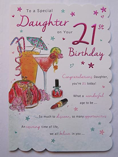 STUNNING TOP RANGE BEAUTIFULLY WORDED DAUGHTER TWENTY ONE 21ST BIRTHDAY CARD Amazoncouk Kitchen Home
