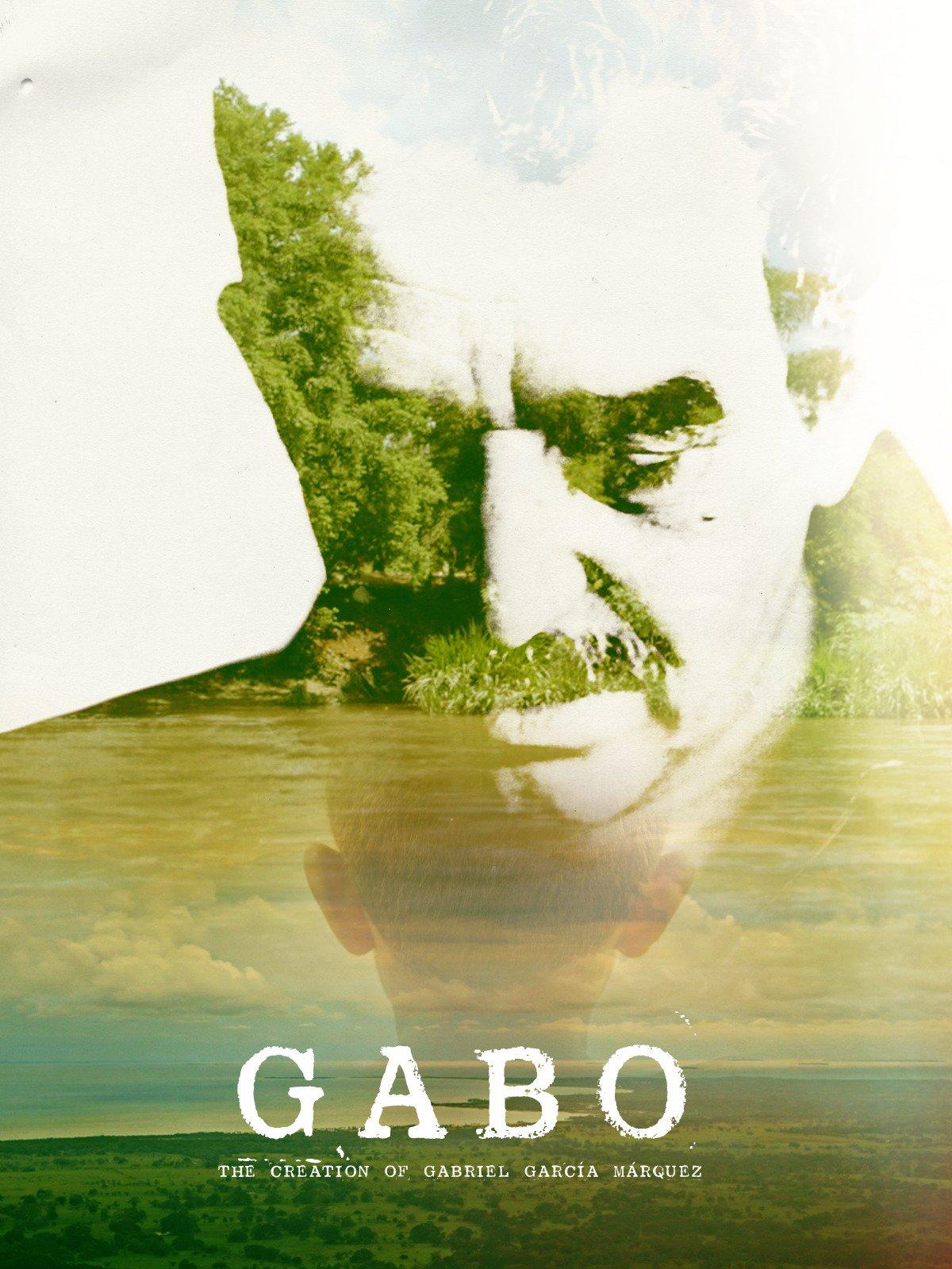 Gabo: The Creation of Gabriel Garcia Marquez
