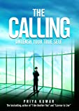 The Calling - Unleash Your True Self