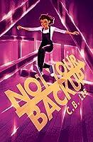 Not Your Backup (Sidekick Squad Book 3) (English