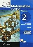 Nuova matematica a colori. Algebra. Con quaderno di recupero. Ediz. blu. Per le Scuole superiori. Con CD-ROM. Con espansione online: N.MAT.COL.BLU ALG.2+Q+CD