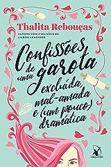 Confissões de uma garota excluída, mal-amada e (um pouco) dramática eBook Kindle