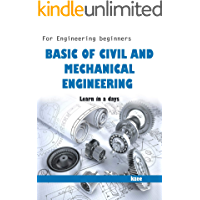 Basic Civil and Mechanical Engineering: For engineering beginners (Common for all branches )