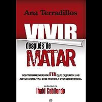 Vivir después de matar (Actualidad) (Spanish Edition)