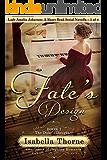 Fate's Design: The Duke's Daughter - Lady Amelia Atherton: A Short Read Serial Novella 1 of 4 (Gentlemen of Regency Romance Book 11)