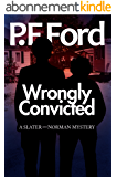 Wrongly Convicted (Slater and Norman Mystery Series Book 12) (English Edition)